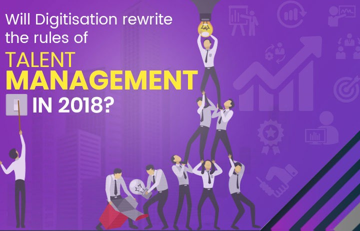 Talent Management Disruption in 2018!