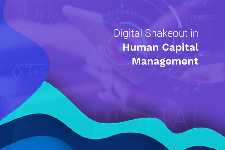 Digital Shakeout in Human Capital  Management